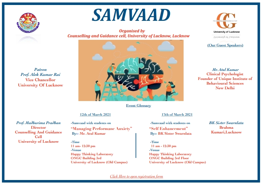 Counseling and Guidance Cell organizes Samvaad on 12th and 13th March, 2021 in Old Campus. Click here to register.
